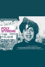 Poly Styrene: I Am A Cliché (2021)