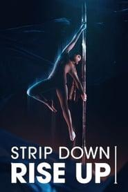Strip Down, Rise Up (2021)
