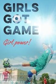 Girls Got Game (2021)