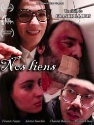 Nos Liens (2021)